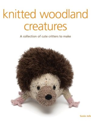 Knitted Woodland Creatures cover
