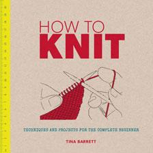 How to KNIT - Tina Barrett
