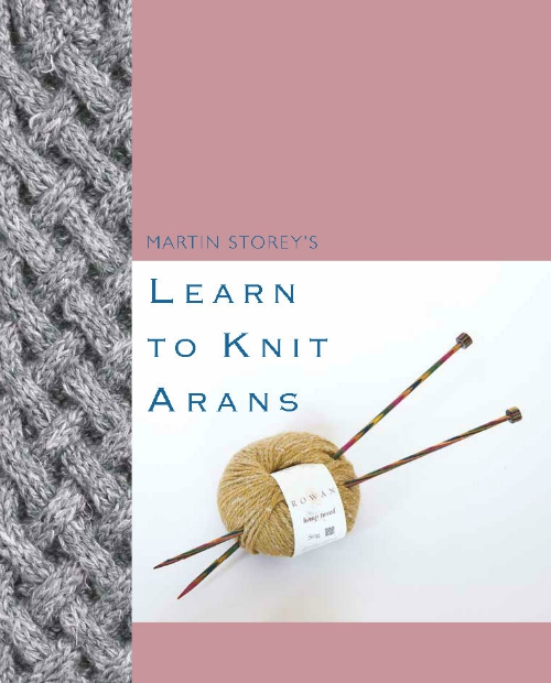 Learn to Knit Arans - Martin Storey